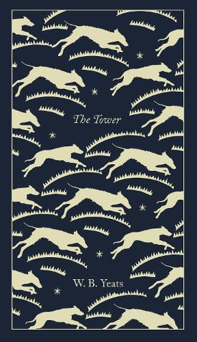 The Tower - Penguin Clothbound Poetry (Hardback)
