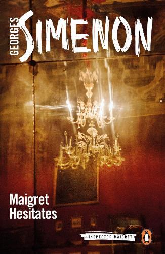 Maigret Hesitates: Inspector Maigret #67 - Inspector Maigret (Paperback)