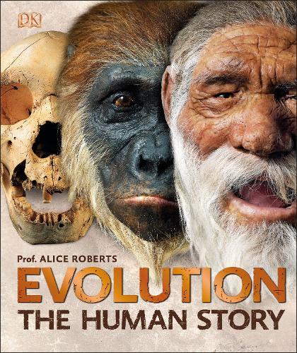 Evolution: The Human Story (Hardback)