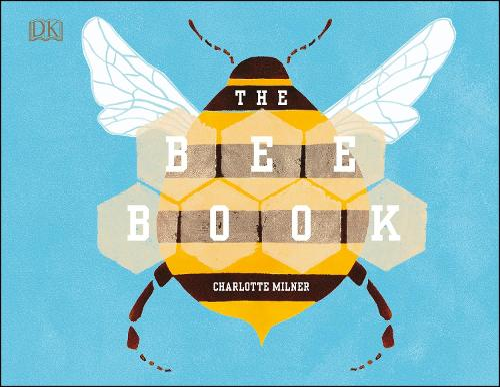 The Bee Book (Hardback)