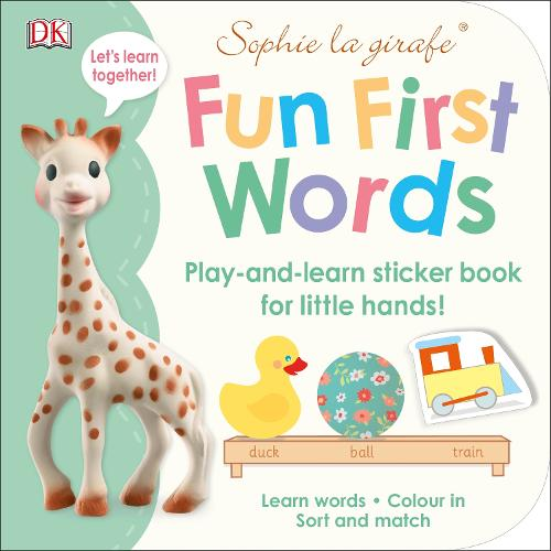 Sophie la girafe Fun First Words: Play-and-Learn Sticker Book for Little Hands! - Sophie la Girafe (Paperback)