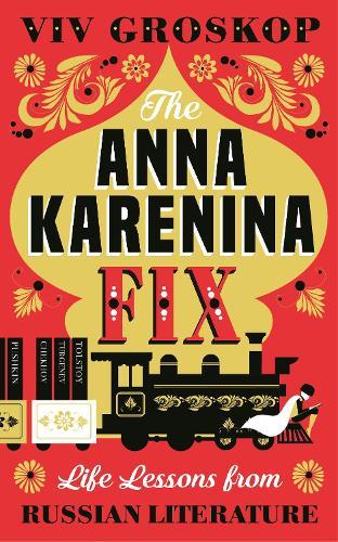 The Anna Karenina Fix