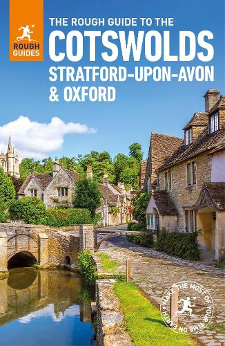 The Rough Guide to the Cotswolds, Stratford-upon-Avon and Oxford (Travel Guide) - Rough Guides (Paperback)