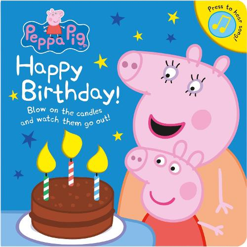 Peppa Pig: Happy Birthday! - Peppa Pig (Board book)