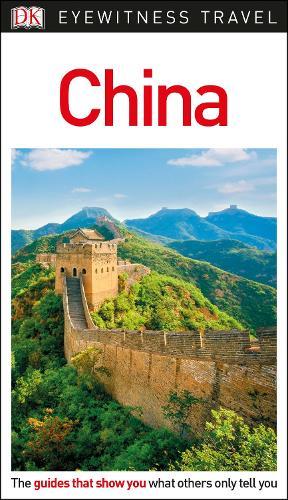 DK Eyewitness Travel Guide China (Paperback)