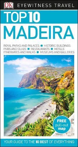 DK Eyewitness Top 10 Madeira - Pocket Travel Guide (Paperback)