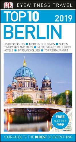 Top 10 Berlin: 2019 - DK Eyewitness Travel Guide (Paperback)