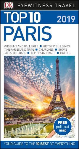 Top 10 Paris: 2019 - DK Eyewitness Travel Guide (Paperback)