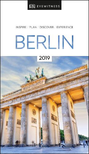 DK Eyewitness Berlin: 2019 - Travel Guide (Paperback)