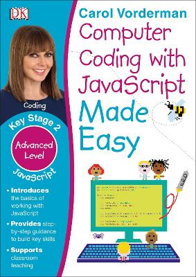 Computer Coding with JavaScript Made Easy, Ages 7-11 (Key Stage 2): Advanced Level Coding Exercises - Made Easy Workbooks (Paperback)