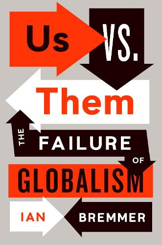 Us vs. Them: The Failure of Globalism (Paperback)