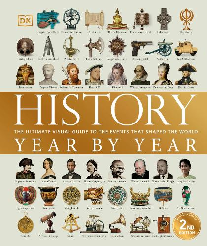 History Year by Year: The ultimate visual guide to the events that shaped the world (Hardback)