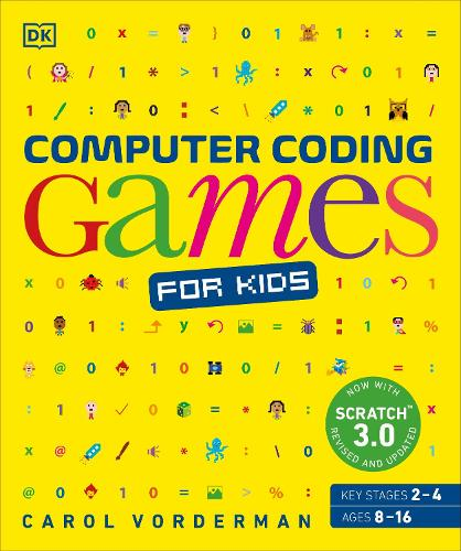 Computer Coding Games for Kids: A unique step-by-step visual guide, from binary code to building games (Paperback)