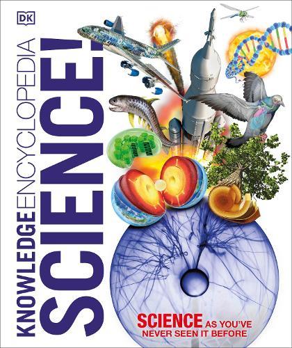 Knowledge Encyclopedia Science! - Knowledge Encyclopedias (Hardback)