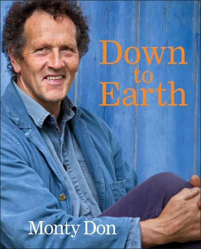 Down to Earth: Gardening Wisdom (Hardback)