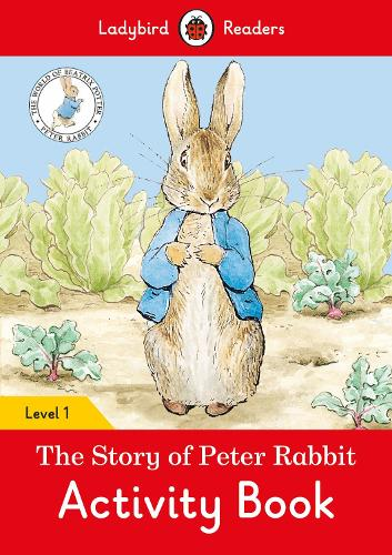 The Tale of Peter Rabbit Activity Book- Ladybird Readers Level 1 (Paperback)