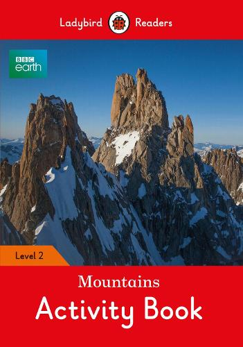 BBC Earth: Mountains Activity Book- Ladybird Readers Level 2 (Paperback)