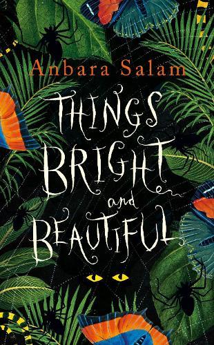 Things Bright and Beautiful (Hardback)