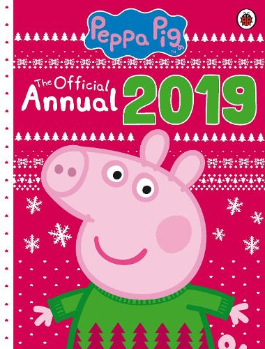 Peppa Pig The Official Annual 2019 By Peppa Pig Waterstones