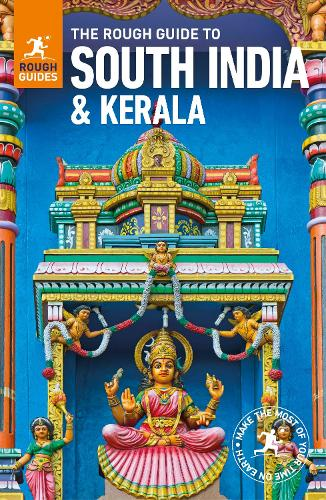 The Rough Guide to South India and Kerala - Rough Guides (Paperback)