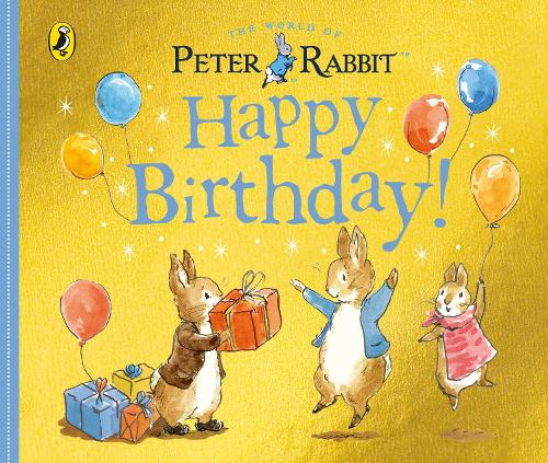 Peter Rabbit Tales - Happy Birthday (Board book)