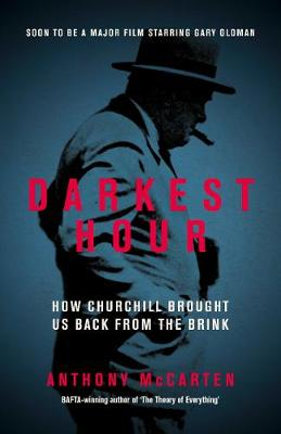 Cover Darkest Hour: How Churchill Brought us Back from the Brink
