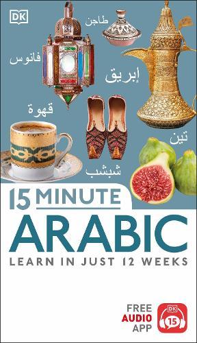 15 Minute Arabic - Eyewitness Travel 15-Minute (Paperback)