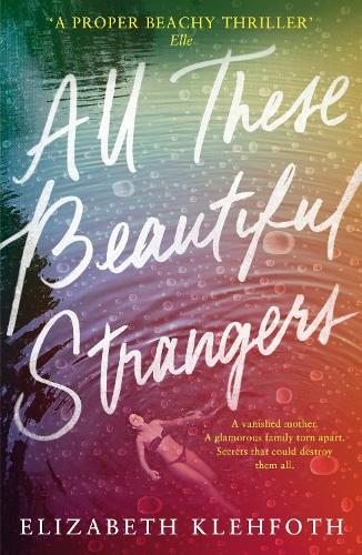 All These Beautiful Strangers (Paperback)