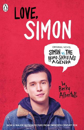 Love Simon: Simon Vs The Homo Sapiens Agenda Official Film Tie-in (Paperback)