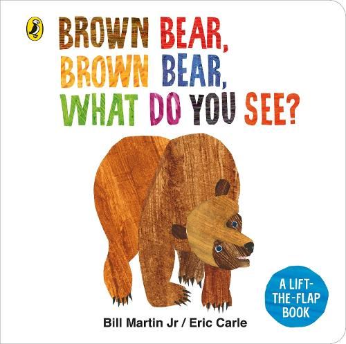 Brown Bear, Brown Bear, What Do You See?: A lift-the-flap board book (Board book)