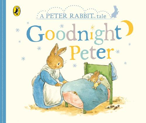 Peter Rabbit Tales - Goodnight Peter (Board book)