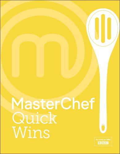 MasterChef Quick Wins (Hardback)