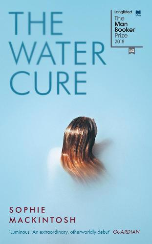 The Water Cure (Hardback)