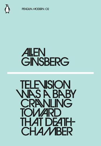 Television Was a Baby Crawling Toward That Deathchamber - Penguin Modern (Paperback)