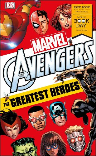 Marvel Avengers The Greatest Heroes: World Book Day 2018 - DK Readers Level 3 (Paperback)