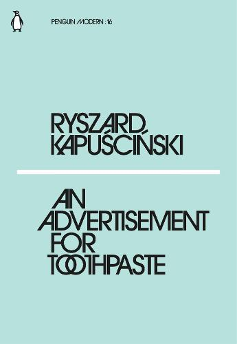An Advertisement for Toothpaste - Penguin Modern (Paperback)