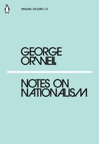 Notes on Nationalism - Penguin Modern (Paperback)