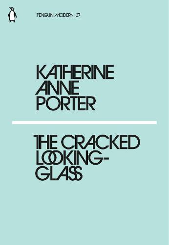 The Cracked Looking-Glass - Penguin Modern (Paperback)