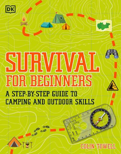 Survival for Beginners: A step-by-step guide to camping and outdoor skills (Paperback)