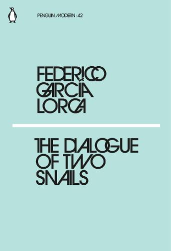 The Dialogue of Two Snails - Penguin Modern (Paperback)