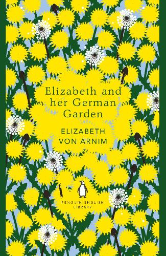 Elizabeth and her German Garden - The Penguin English Library (Paperback)