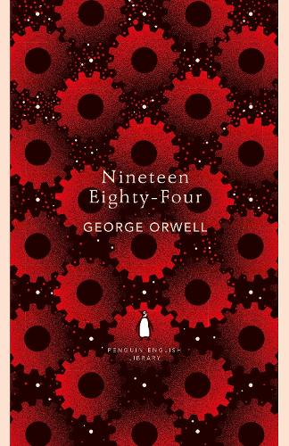 Nineteen Eighty-Four - The Penguin English Library (Paperback)