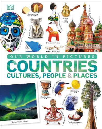Countries, Cultures, People & Places: A Visual Encyclopedia of the World (Hardback)