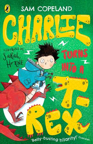 Charlie Turns Into a T-Rex (Paperback)