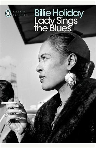 Lady Sings the Blues - Penguin Modern Classics (Paperback)