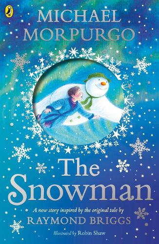 The Snowman: Inspired by the original story by Raymond Briggs (Paperback)