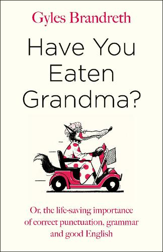 Have You Eaten Grandma? (Hardback)