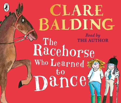 The Racehorse Who Learned to Dance (CD-Audio)