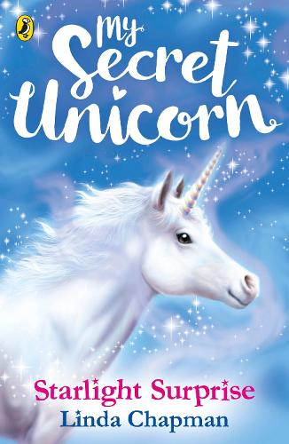 My Secret Unicorn: Starlight Surprise - My Secret Unicorn (Paperback)
