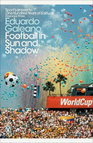 Football in Sun and Shadow - Penguin Modern Classics (Paperback)